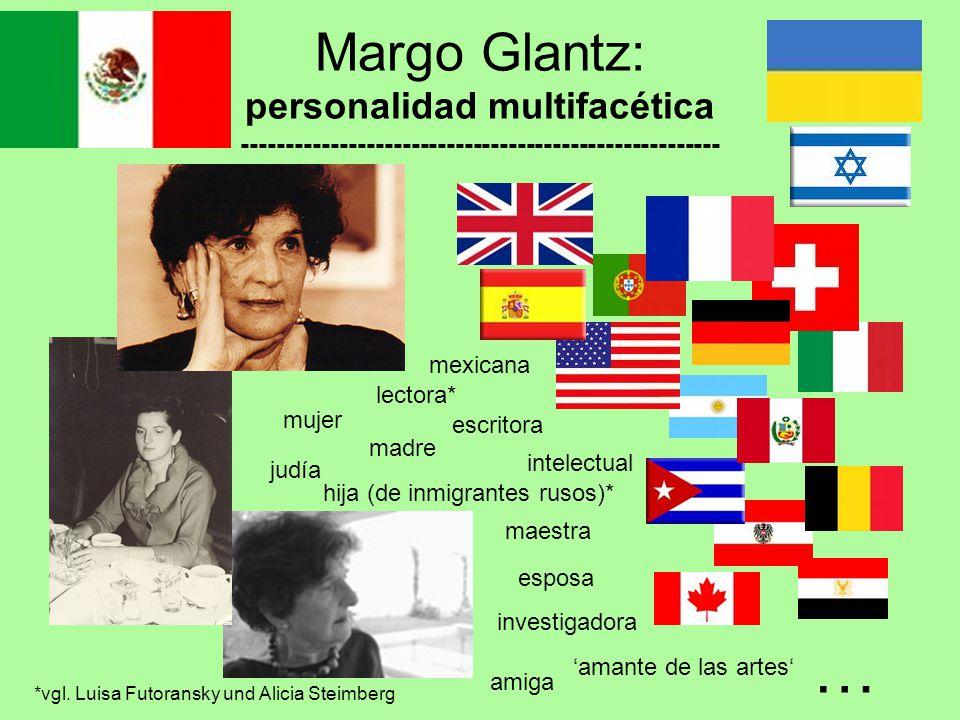 Margo Glantz: personalidad multifacética ------------------------------------------------------