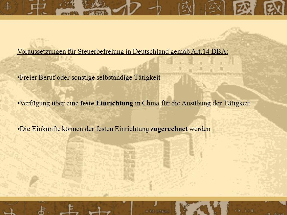 Voraussetzungen für Steuerbefreiung in Deutschland gemäß Art.14 DBA: