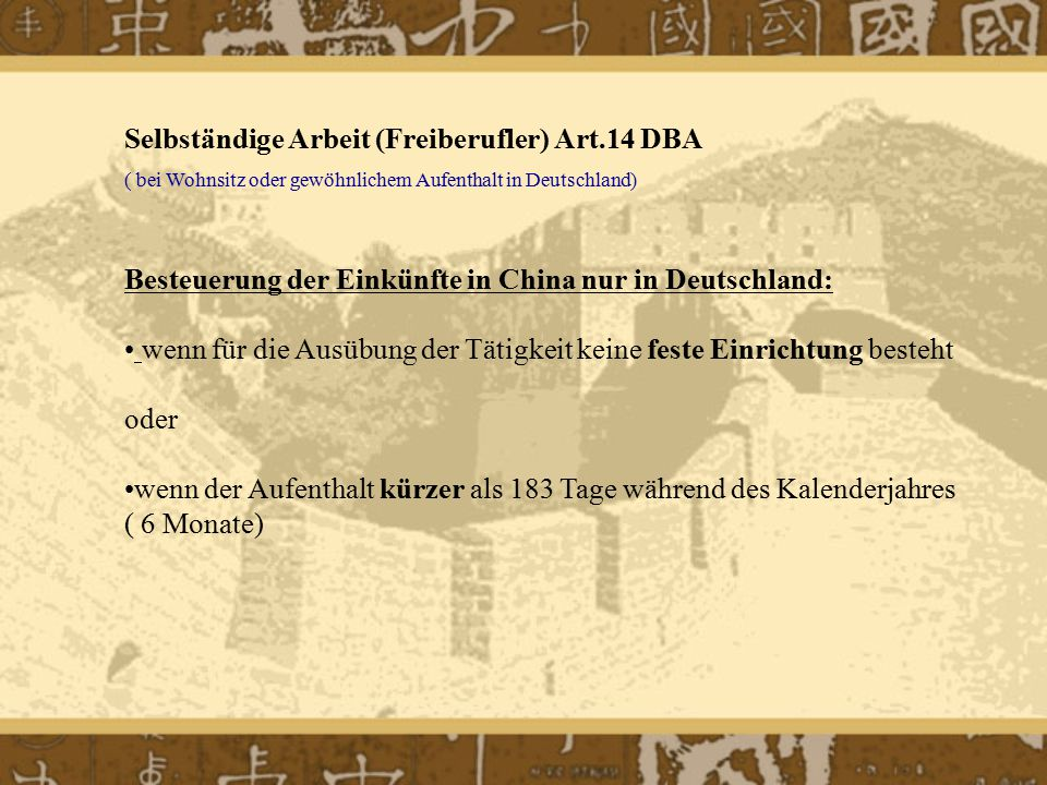 Selbständige Arbeit (Freiberufler) Art.14 DBA