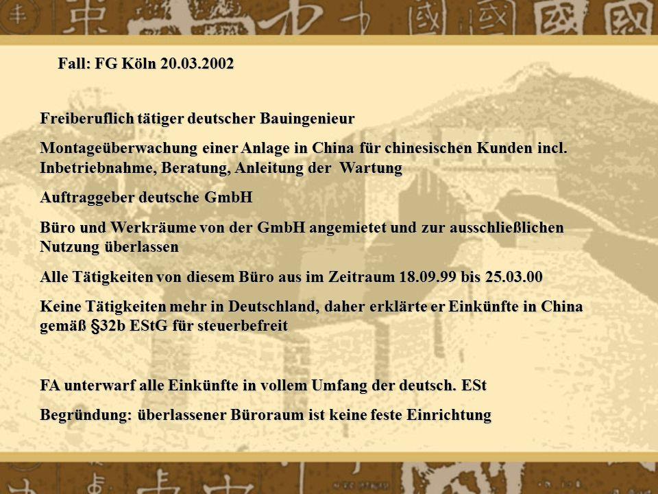 Fall: FG Köln 20.03.2002 Freiberuflich tätiger deutscher Bauingenieur.