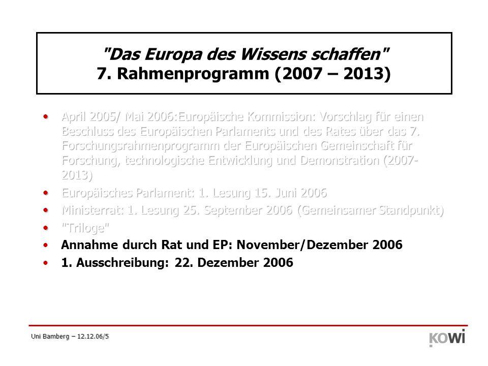 Das Europa des Wissens schaffen 7. Rahmenprogramm (2007 – 2013)