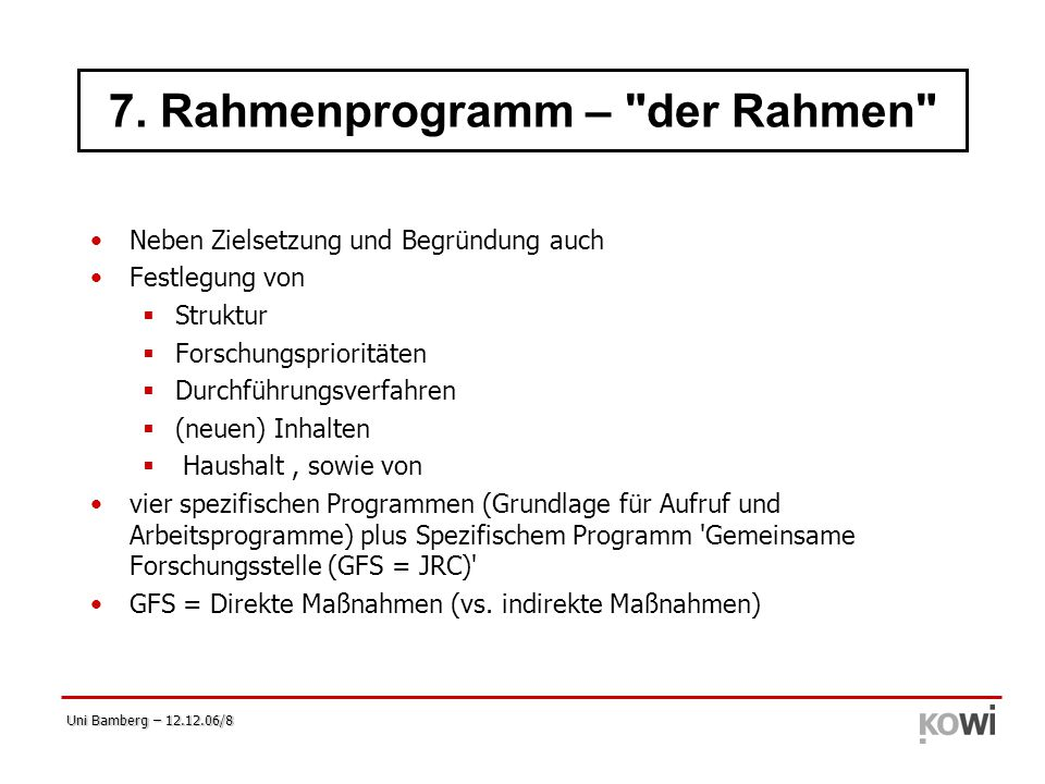 7. Rahmenprogramm – der Rahmen