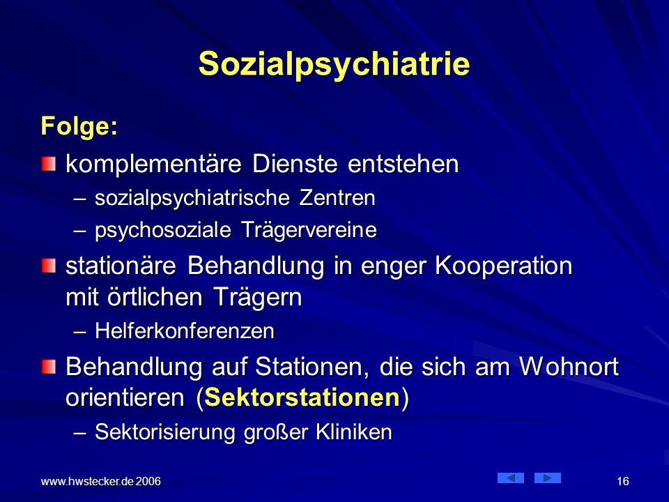 Sozialpsychiatrie Folge: komplementäre Dienste entstehen