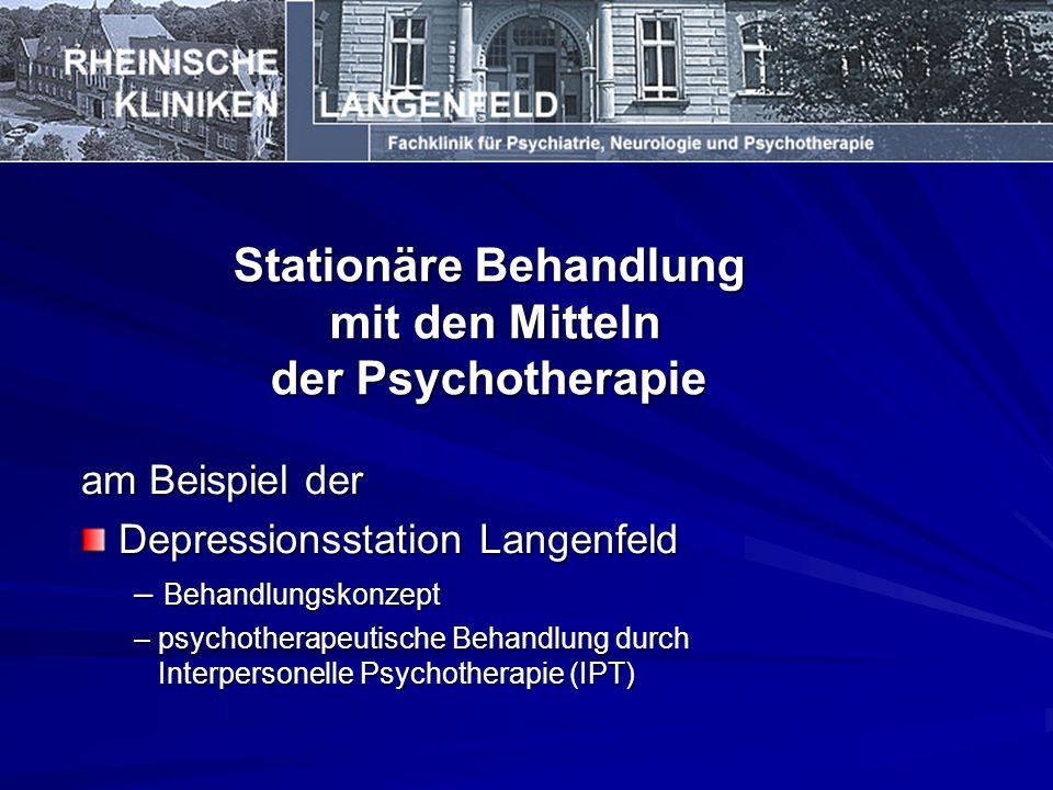 Stationäre Behandlung mit den Mitteln der Psychotherapie
