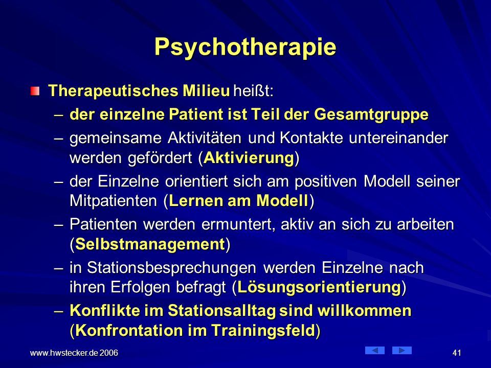 Psychotherapie Therapeutisches Milieu heißt: