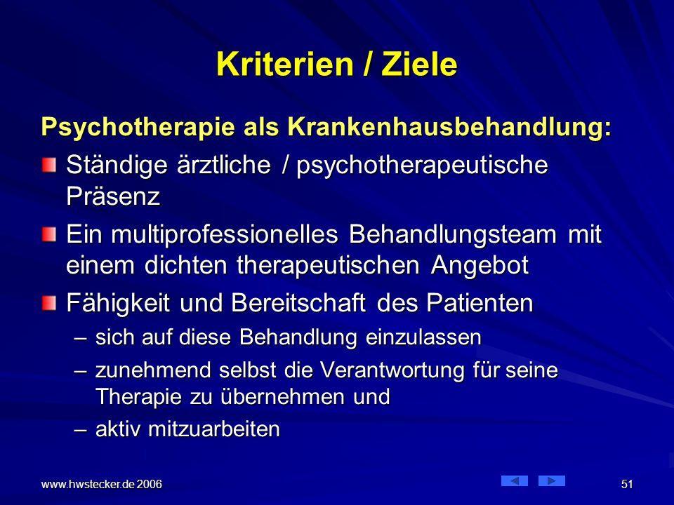 Kriterien / Ziele Psychotherapie als Krankenhausbehandlung: