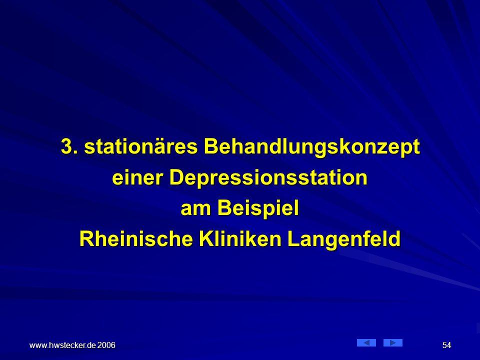 3. stationäres Behandlungskonzept einer Depressionsstation am Beispiel