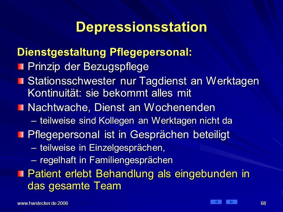Depressionsstation Dienstgestaltung Pflegepersonal: