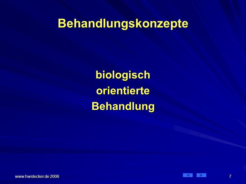 Behandlungskonzepte biologisch orientierte Behandlung