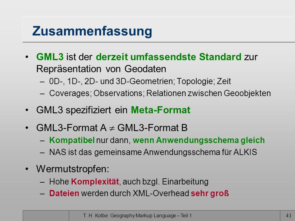 Zusammenfassung GML3 ist der derzeit umfassendste Standard zur Repräsentation von Geodaten. 0D-, 1D-, 2D- und 3D-Geometrien; Topologie; Zeit.