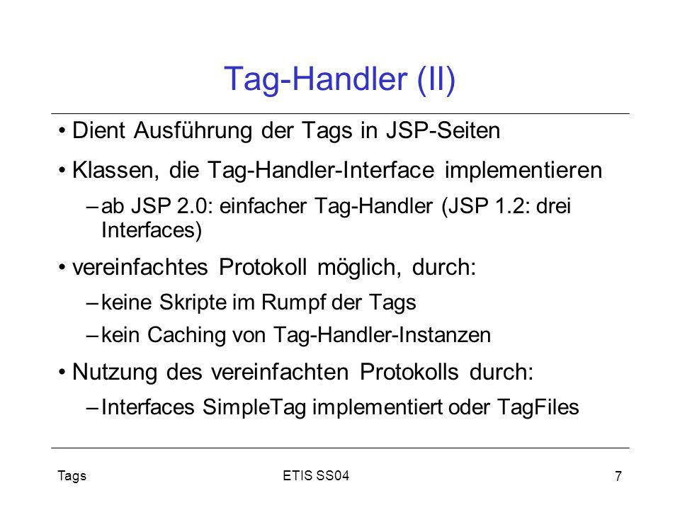 Tag-Handler (II) Dient Ausführung der Tags in JSP-Seiten