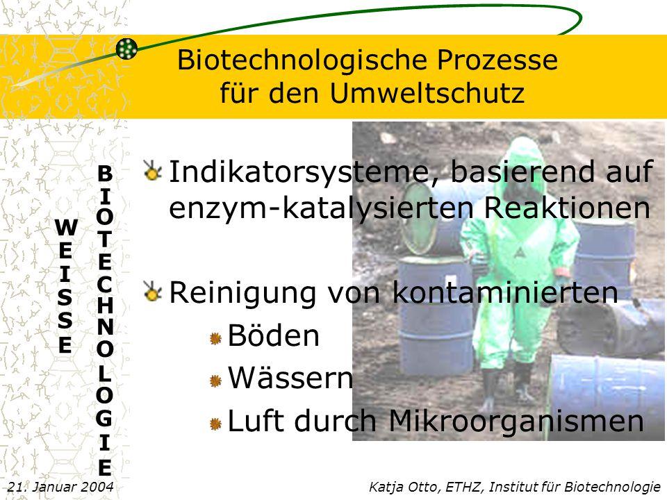 Biotechnologische Prozesse für den Umweltschutz