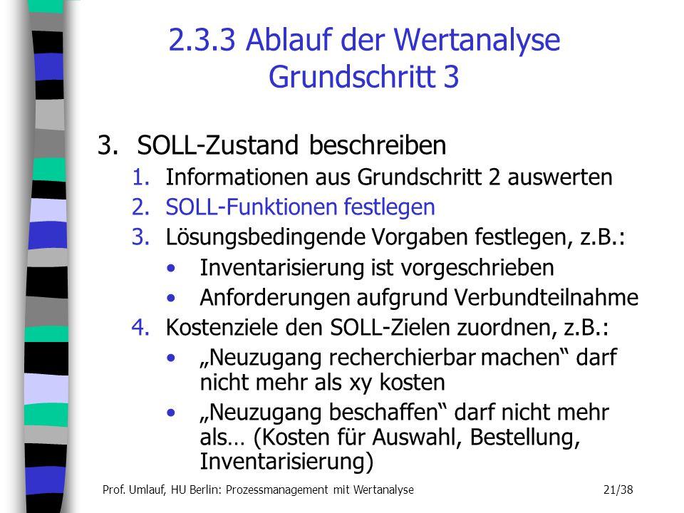 2.3.3 Ablauf der Wertanalyse Grundschritt 3
