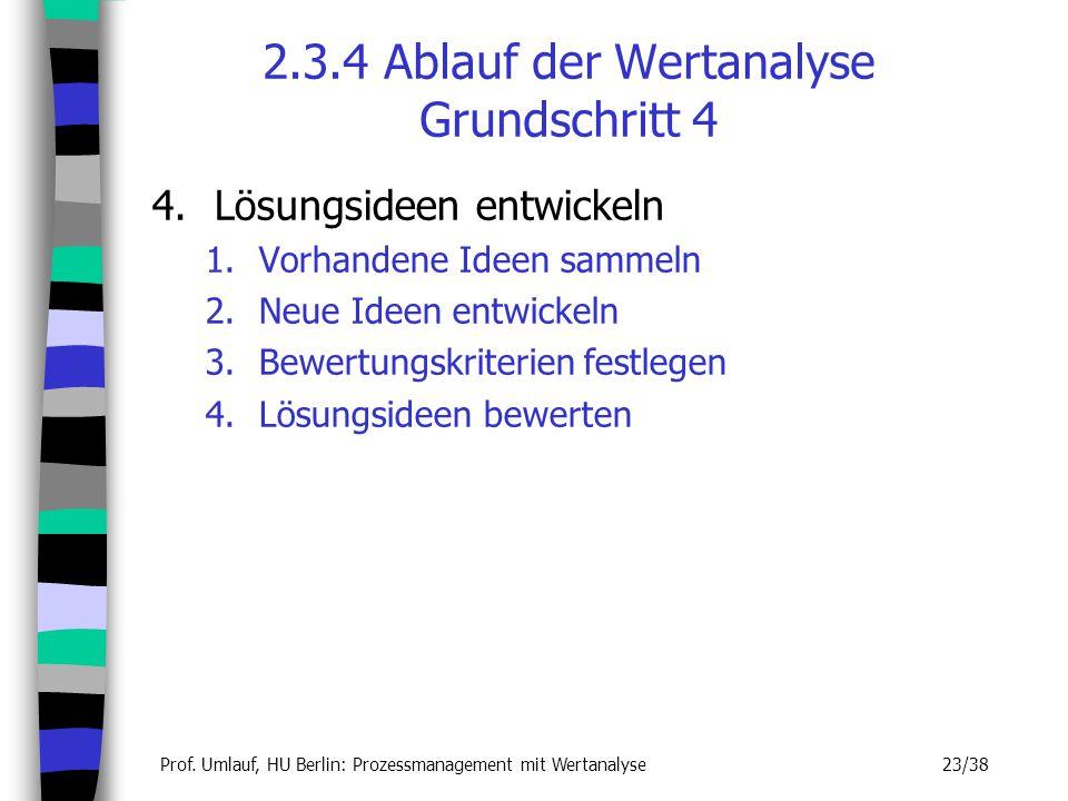 2.3.4 Ablauf der Wertanalyse Grundschritt 4