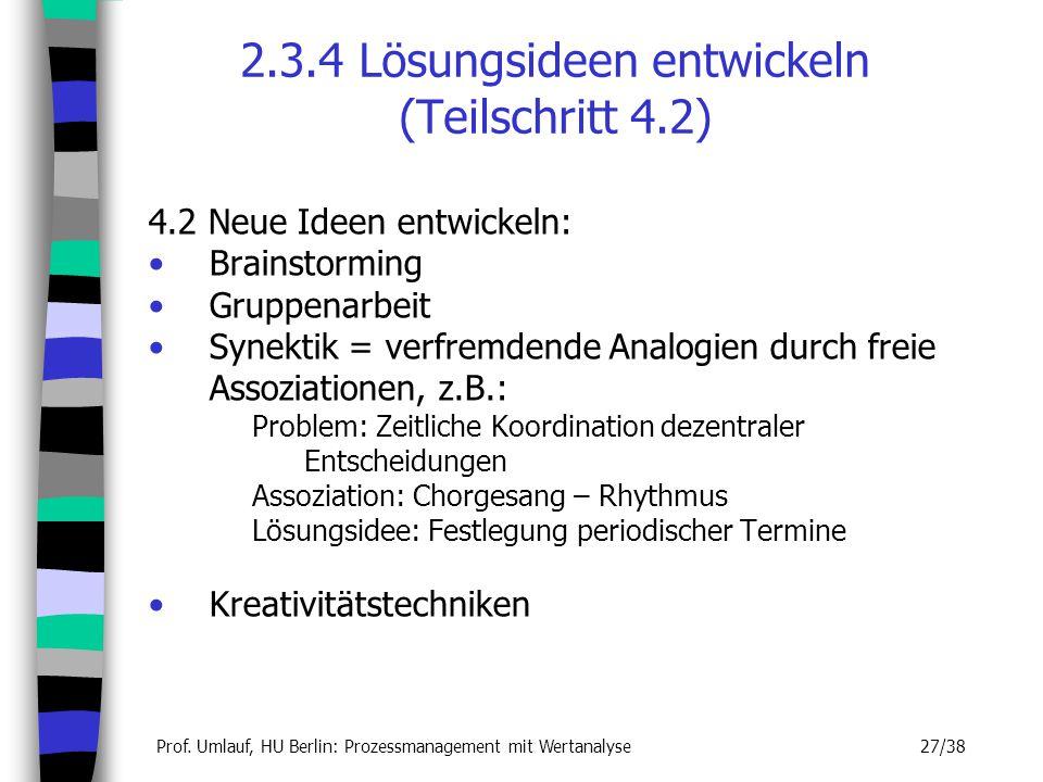 2.3.4 Lösungsideen entwickeln (Teilschritt 4.2)