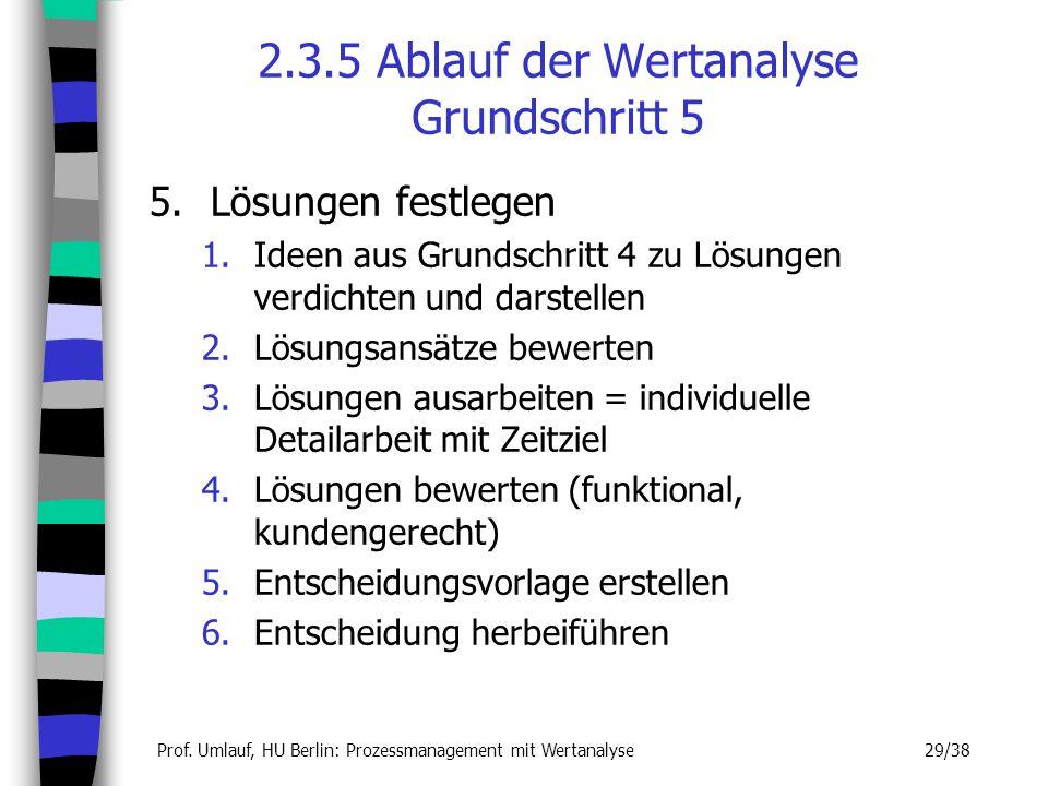2.3.5 Ablauf der Wertanalyse Grundschritt 5