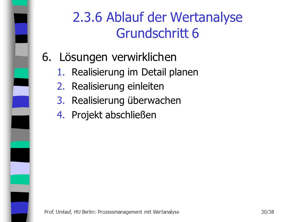 2.3.6 Ablauf der Wertanalyse Grundschritt 6