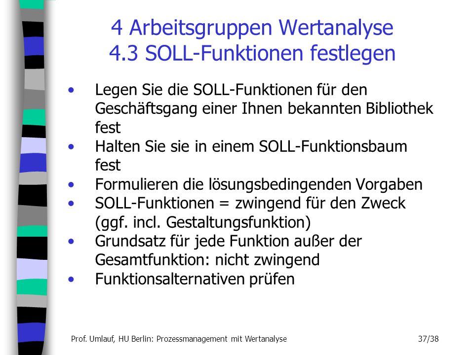 4 Arbeitsgruppen Wertanalyse 4.3 SOLL-Funktionen festlegen