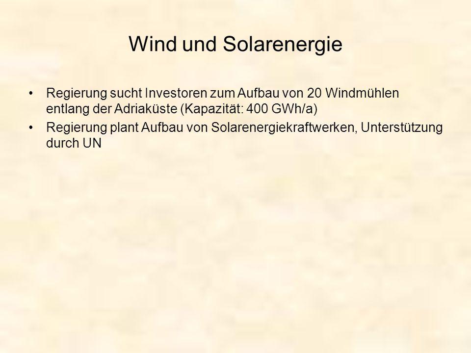 Wind und Solarenergie Regierung sucht Investoren zum Aufbau von 20 Windmühlen entlang der Adriaküste (Kapazität: 400 GWh/a)
