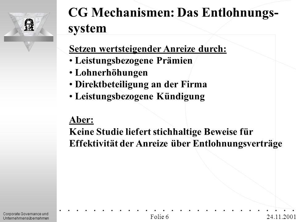 CG Mechanismen: Das Entlohnungs-system