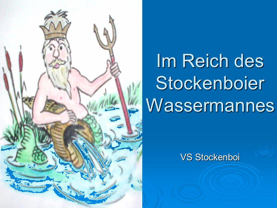 Im Reich des Stockenboier Wassermannes
