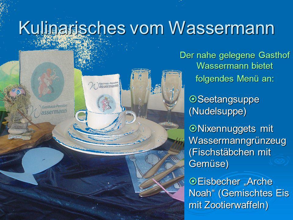 Kulinarisches vom Wassermann