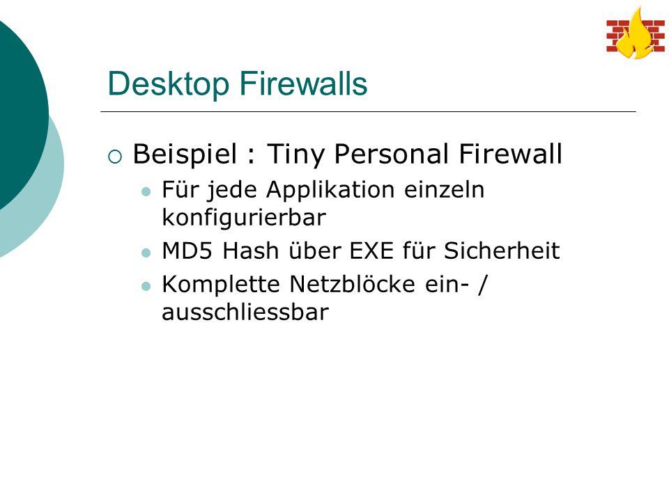 Desktop Firewalls Beispiel : Tiny Personal Firewall