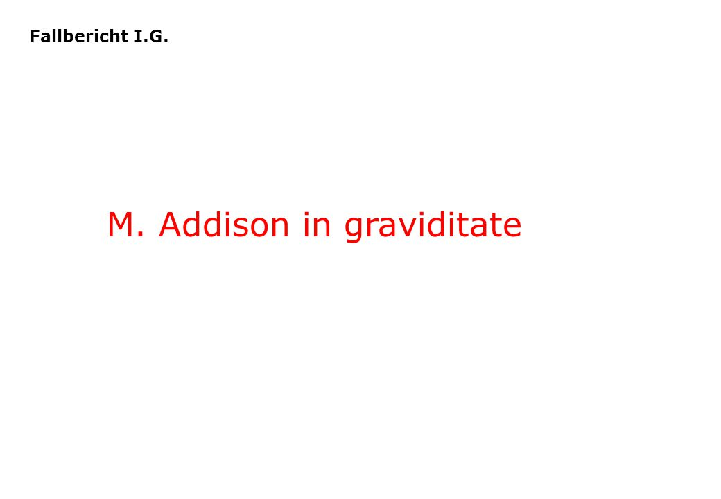 M. Addison in graviditate