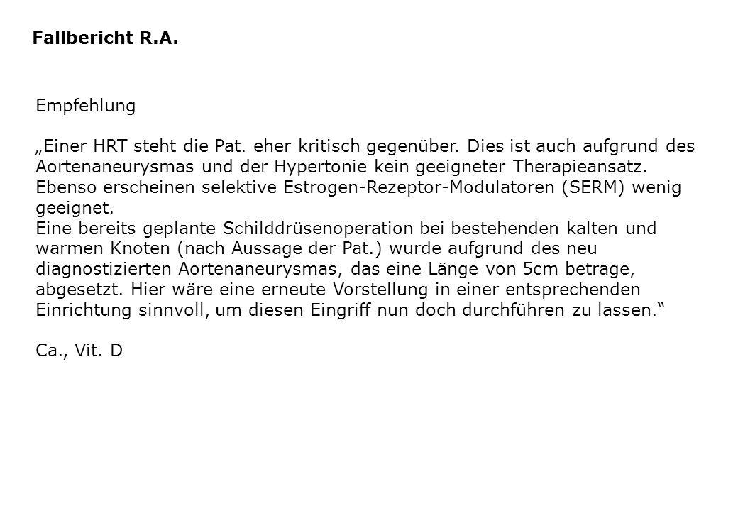 Fallbericht R.A. Empfehlung.