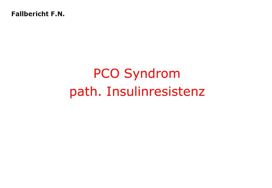 PCO Syndrom path. Insulinresistenz