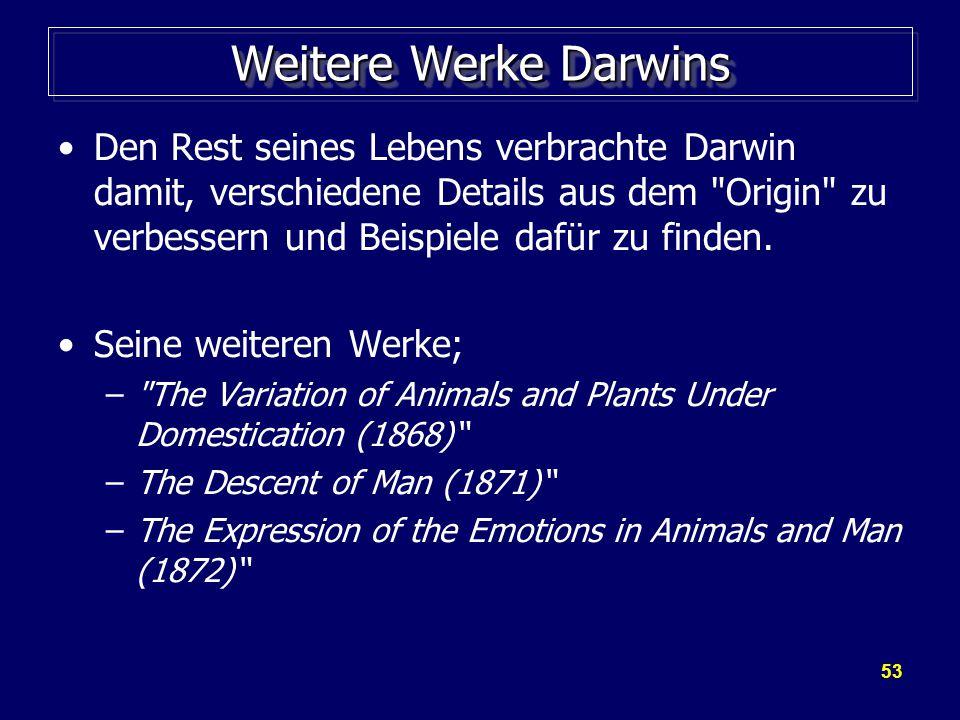 Weitere Werke Darwins