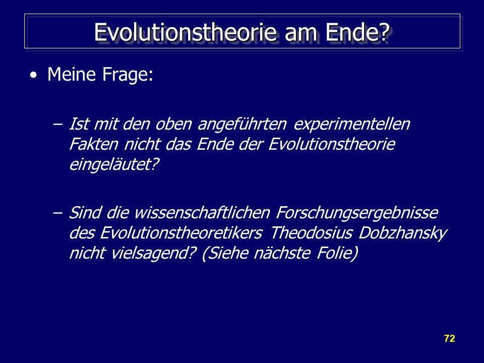 Evolutionstheorie am Ende