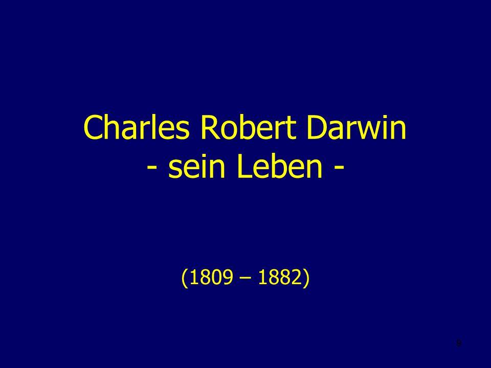 Charles Robert Darwin - sein Leben -