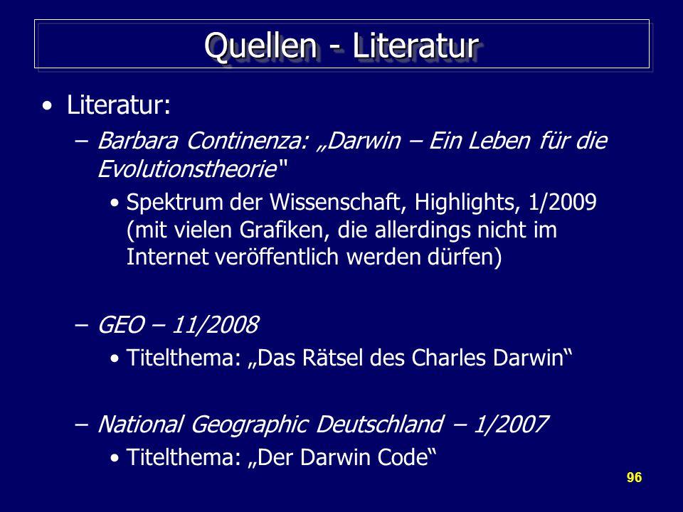 Quellen - Literatur Literatur: