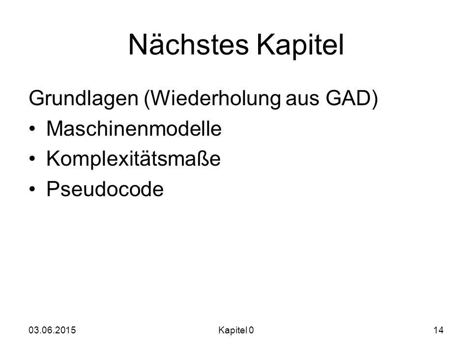 Nächstes Kapitel Grundlagen (Wiederholung aus GAD) Maschinenmodelle