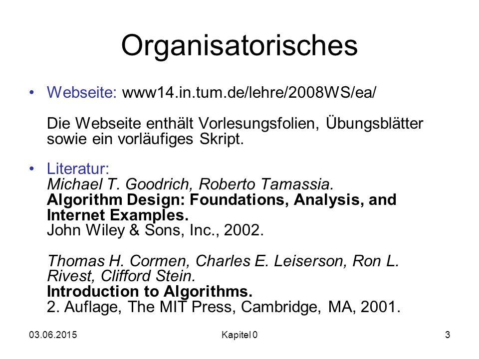Organisatorisches Webseite: www14.in.tum.de/lehre/2008WS/ea/ Die Webseite enthält Vorlesungsfolien, Übungsblätter sowie ein vorläufiges Skript.