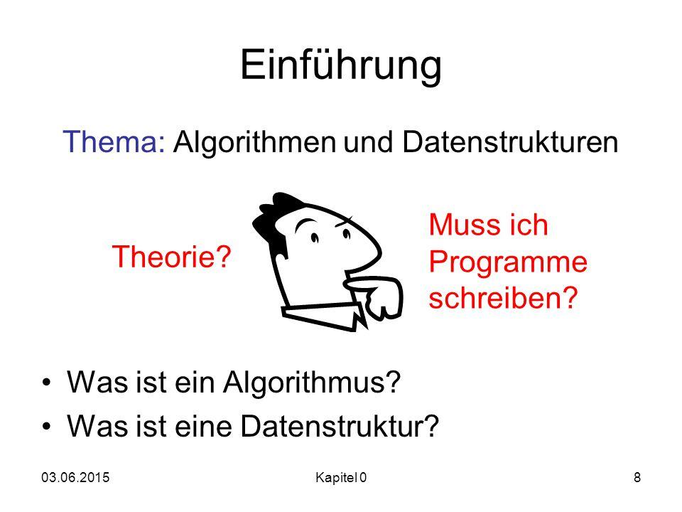 Thema: Algorithmen und Datenstrukturen