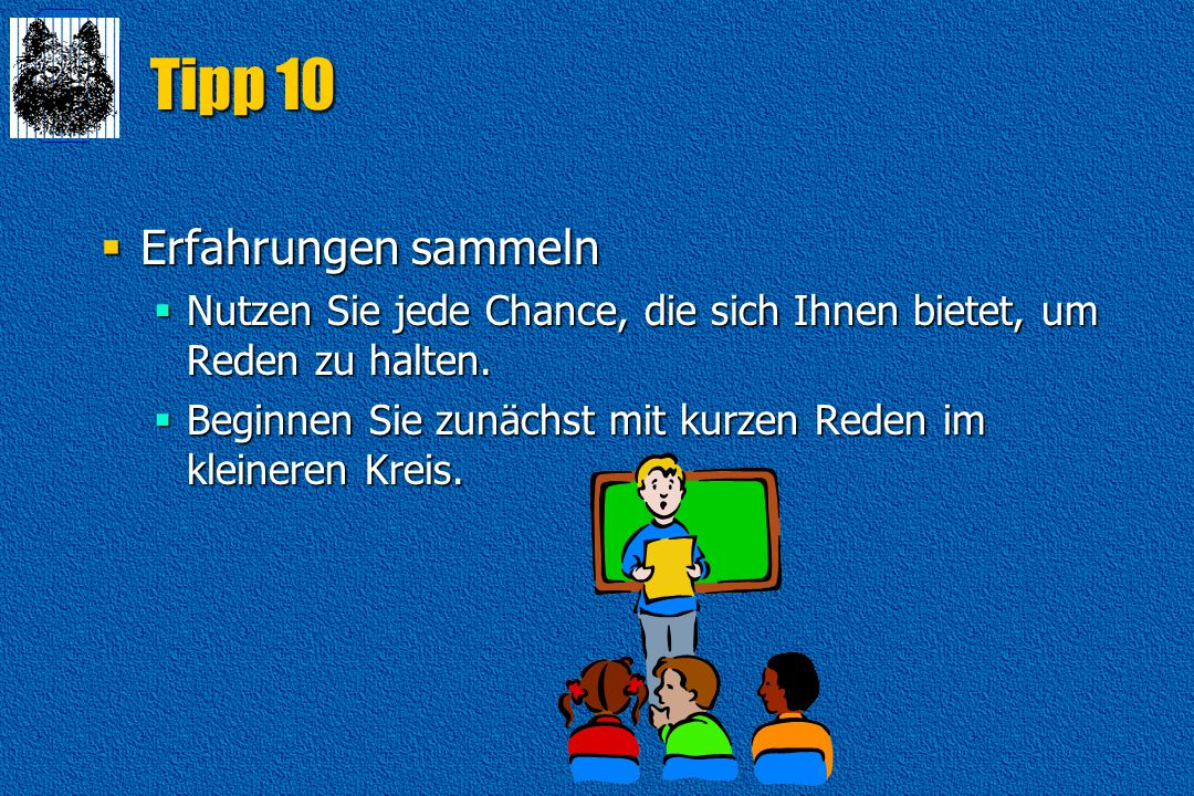 Tipp 10 Erfahrungen sammeln