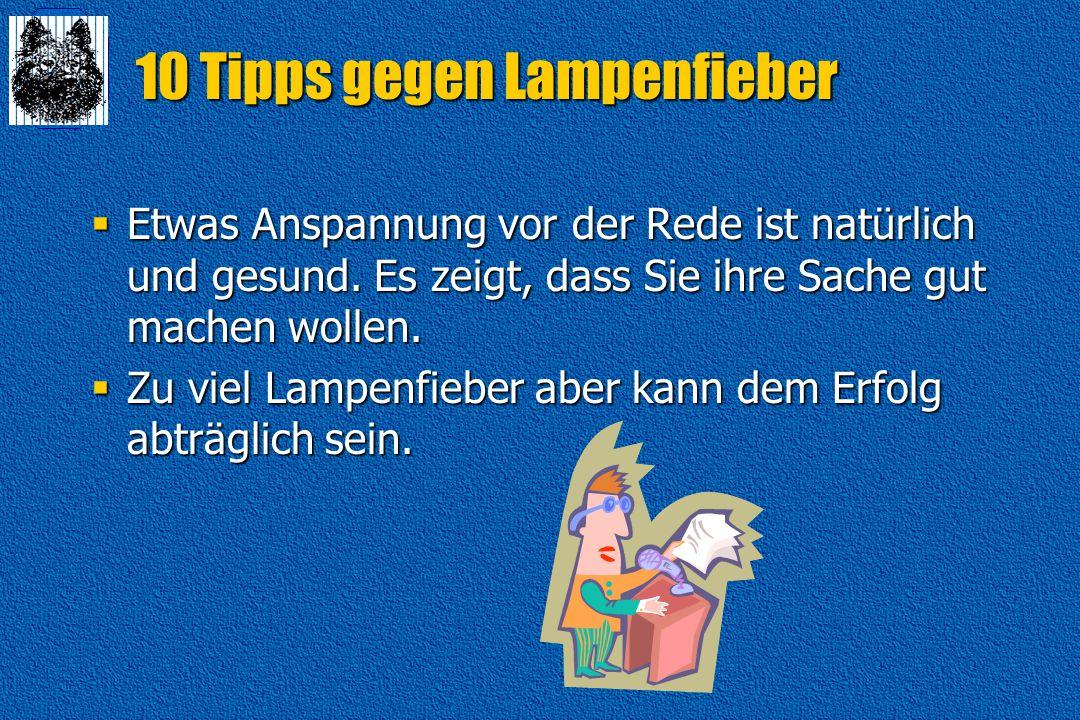 10 Tipps gegen Lampenfieber