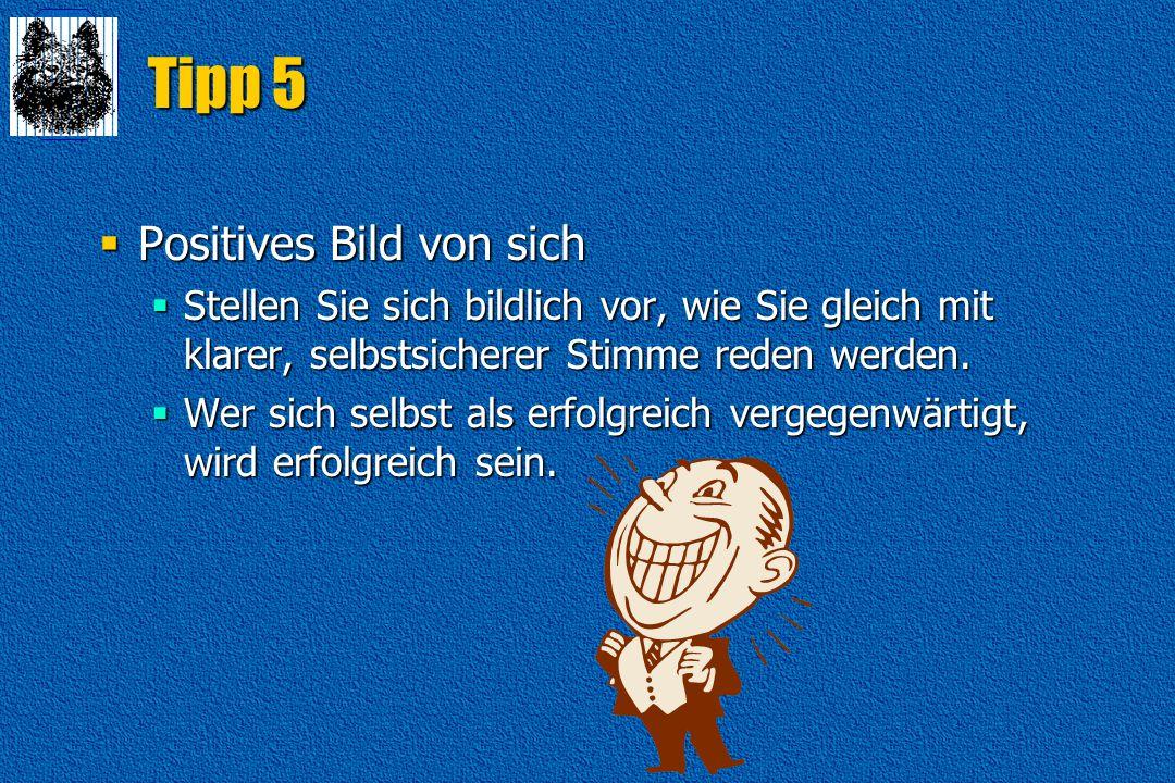Tipp 5 Positives Bild von sich