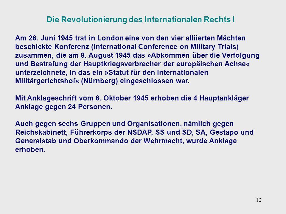 Die Revolutionierung des Internationalen Rechts I