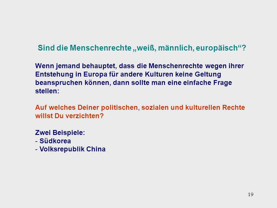 """Sind die Menschenrechte """"weiß, männlich, europäisch"""