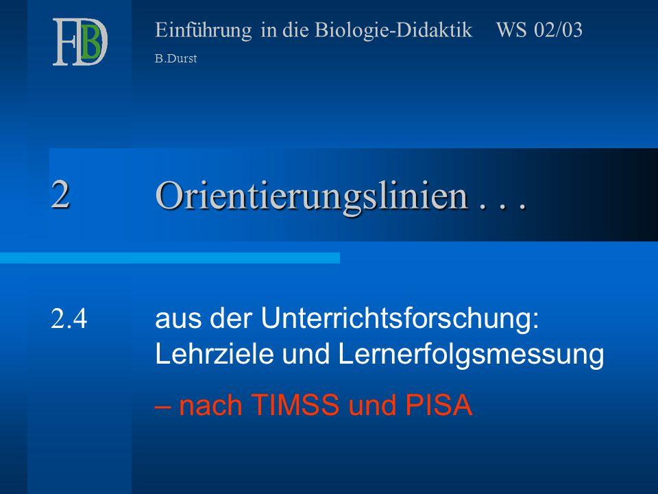 2 Orientierungslinien . . . 2.4. aus der Unterrichtsforschung: Lehrziele und Lernerfolgsmessung.