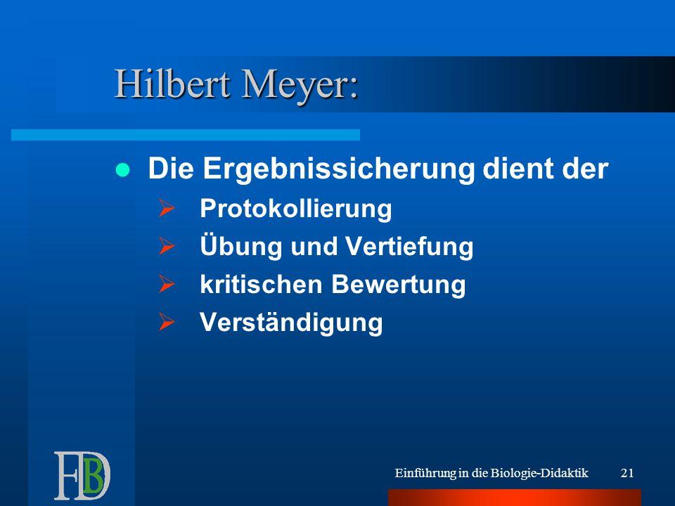 Hilbert Meyer: Die Ergebnissicherung dient der Protokollierung