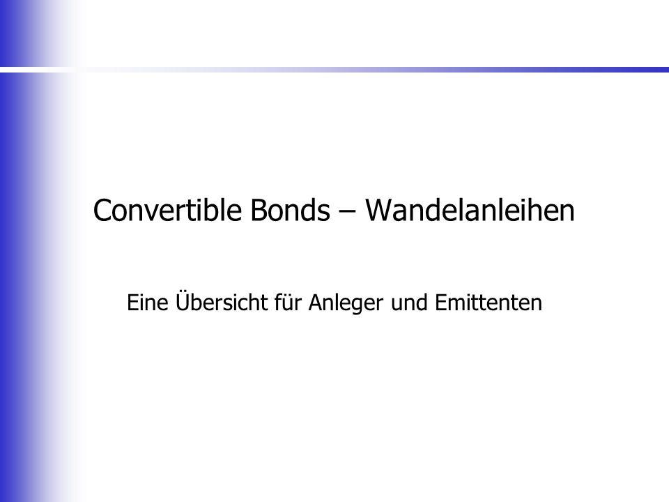Convertible Bonds – Wandelanleihen