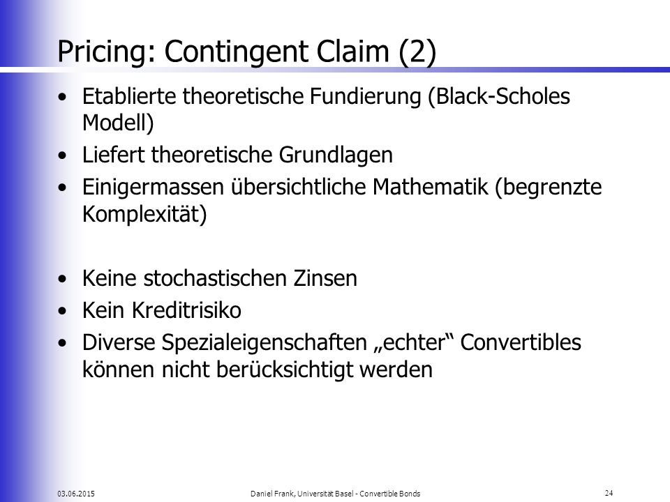 Pricing: Contingent Claim (2)