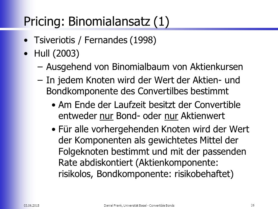 Pricing: Binomialansatz (1)