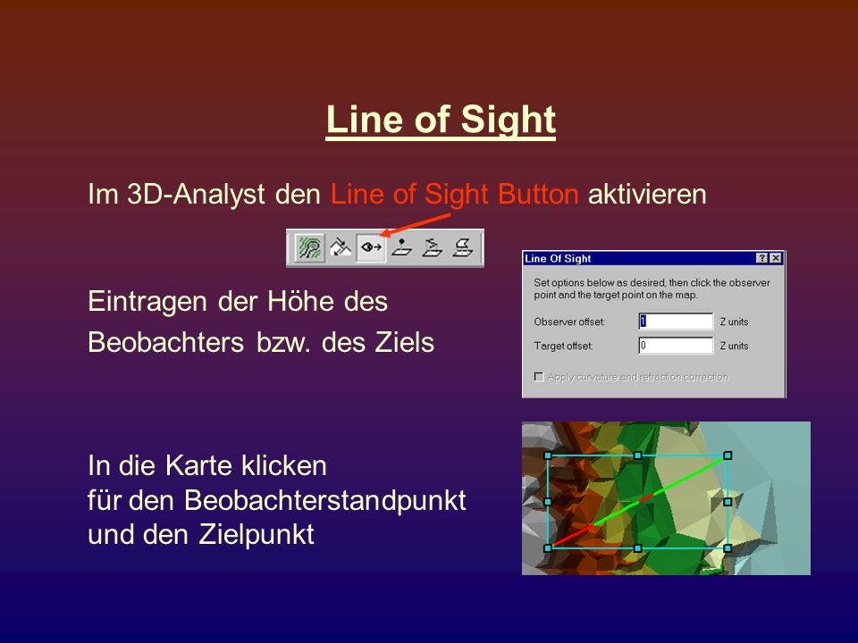 Line of Sight Im 3D-Analyst den Line of Sight Button aktivieren
