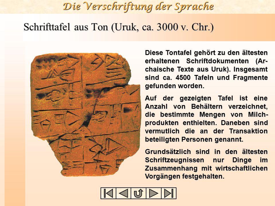 Schrifttafel aus Ton (Uruk, ca. 3000 v. Chr.)
