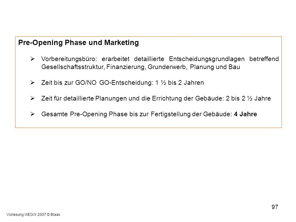 Pre-Opening Phase und Marketing
